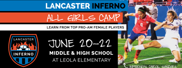 Lancaster Inferno All Girls Camp in June